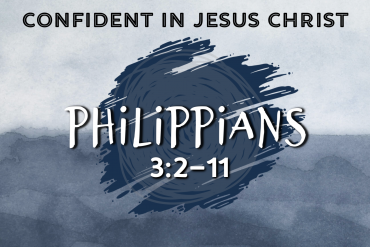 """Confident in Jesus Christ"""
